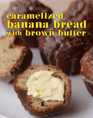Banana Bread with Brown Butter